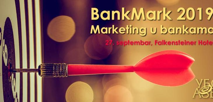 "SAVETOVANJE ""BANK MARK - MARKETING U BANKAMA""  27.09. 2019."