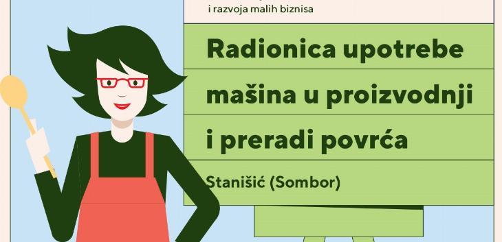 Besplatna radionica proizvodnje i prerade povrća za žene iz Sombora i okoline