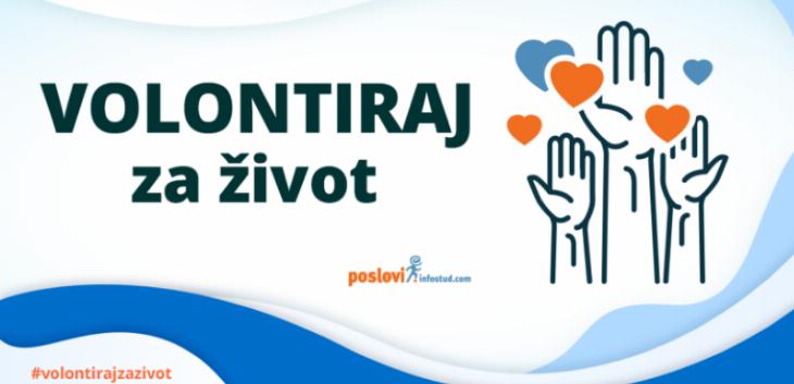 Postavite besplatno oglase za volontere - Akcija Volontiraj za život