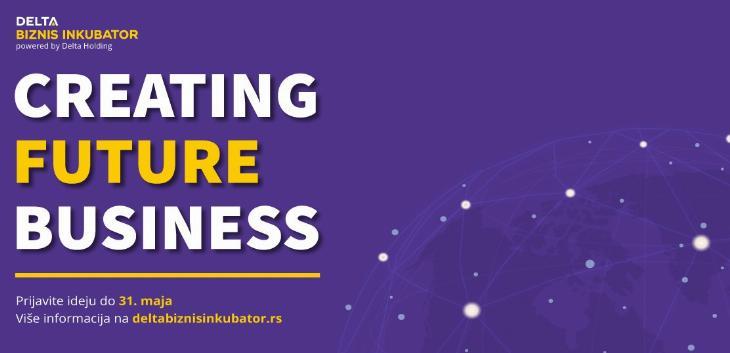 Otvorene prijave za Delta Biznis Inkubator 2020